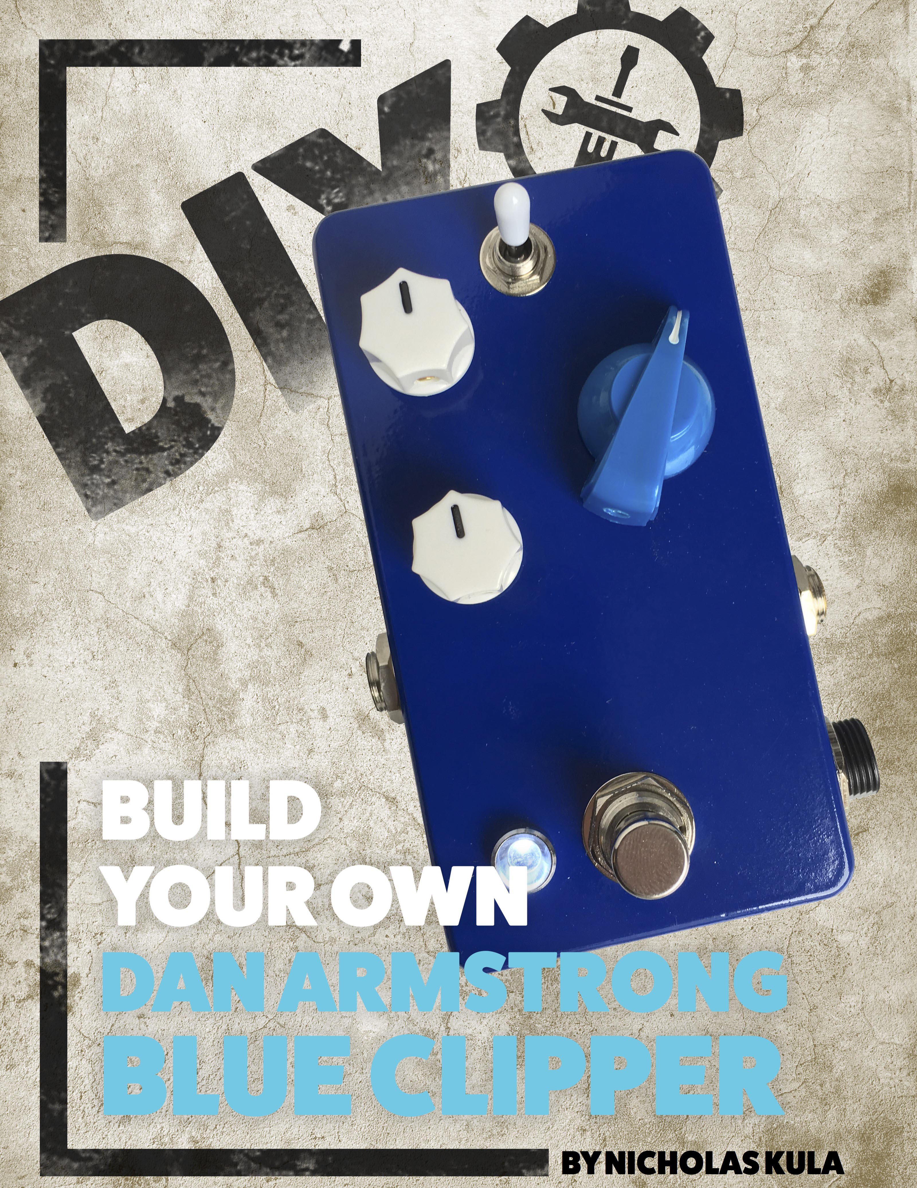 Build Your Own Dan Armstrong Blue Clipper Tone Report Chipper Box Wiring Diagram The One Pedal Player Is A Rare Sight These Days But Back In Fledgling Read Unstandardized Era Of Manufacturing Several Companies Were Banking