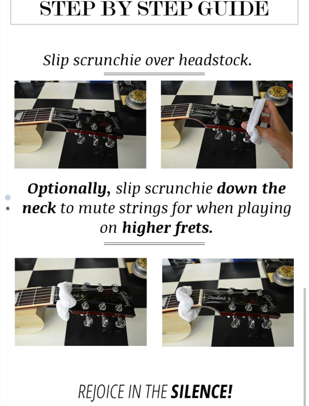How to do it slip the scrunchie over the headstock and position it behind the nut rejoice in the silence